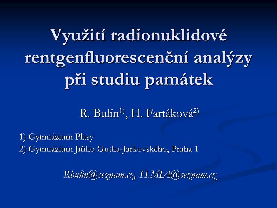 Využití radionuklidové rentgenfluorescenční analýzy při studiu památek R.