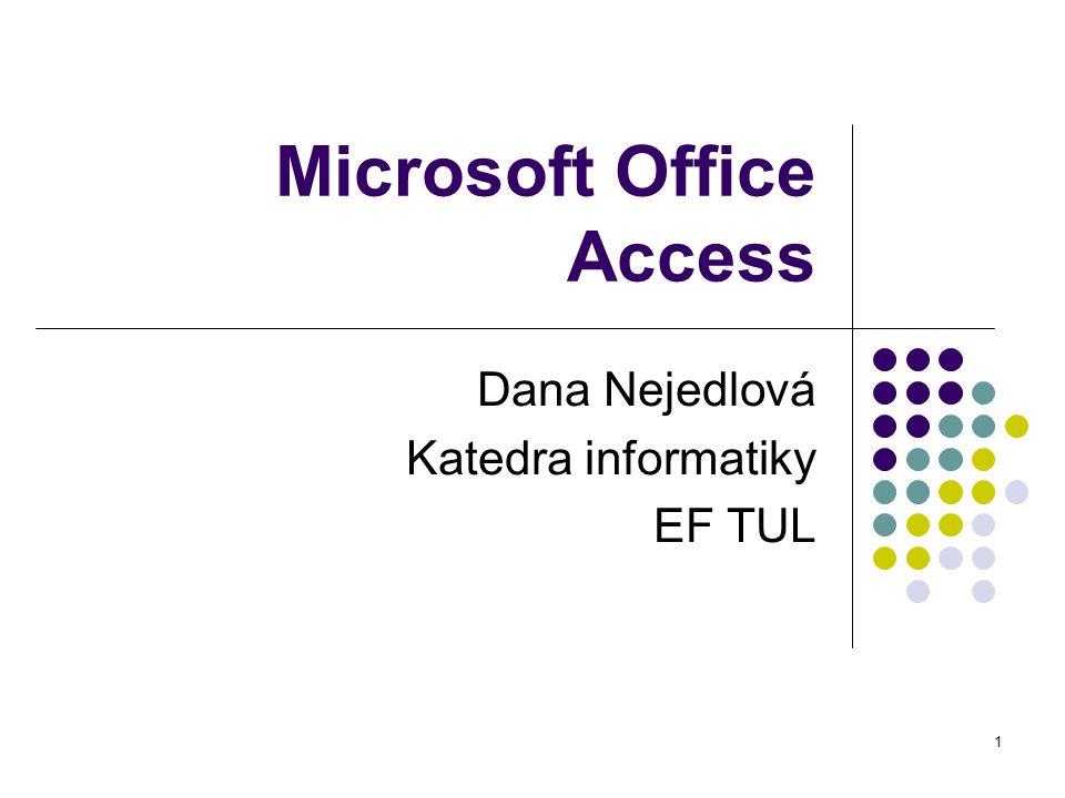 2 Základní informace o Microsoft Office Access Program pro správu relačních databází Relational database management system (RDBMS) Systém řízení báze dat (SŘBD) pro relační databáze Vhodný pro osobní potřebu jednotlivých lidí malé podniky oddělení velkých podniků jako klient jiných databázových programů Nevhodný pro Client-Server aplikace současný přístup více uživatelů do společné databáze Potom je nutné zvolit například Oracle nebo Microsoft SQL Server.