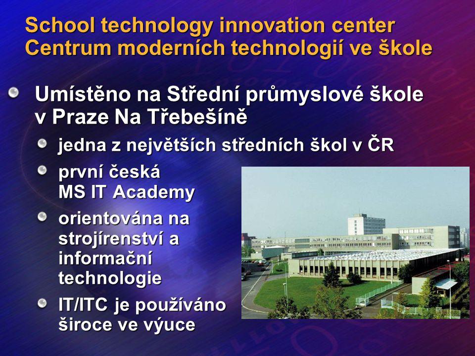 School technology innovation center Centrum moderních technologií ve škole Umístěno na Střední průmyslové škole v Praze Na Třebešíně jedna z největšíc