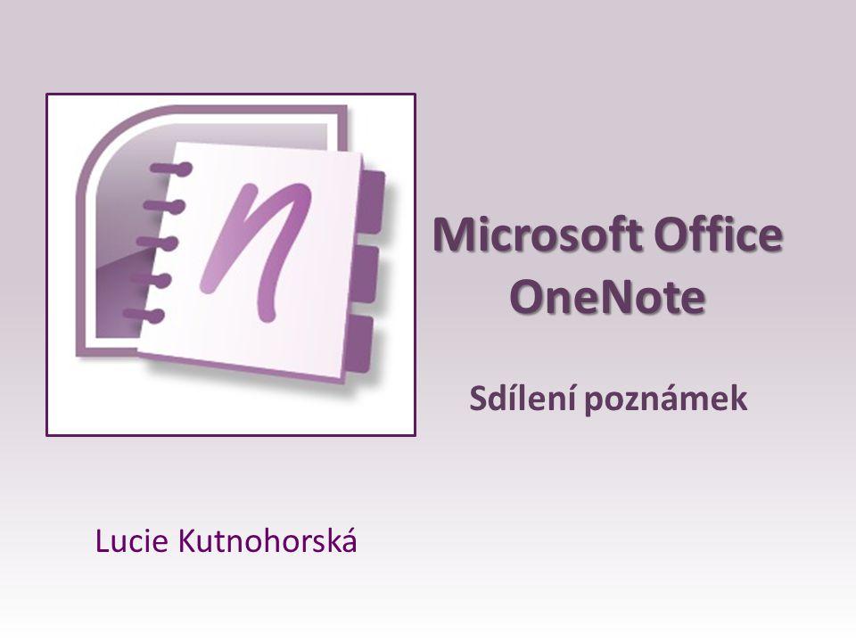 Microsoft Office OneNote Sdílení poznámek Lucie Kutnohorská