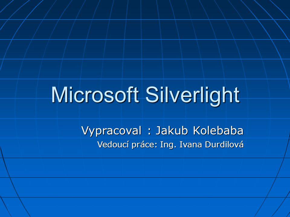 Výsledky práce Výsledkem práce je webová stránka (http://silverlight.aspone.cz) která obsahuje: Výsledkem práce je webová stránka (http://silverlight.aspone.cz) která obsahuje:http://silverlight.aspone.cz Možnosti technologie SilverlightMožnosti technologie Silverlight Důkladný popis animacíDůkladný popis animací Komplexní příkladKomplexní příklad Porovnání s Adobe FlashPorovnání s Adobe Flash
