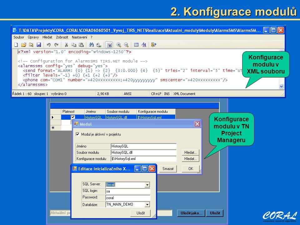 Konfigurace modulu v XML souboru Konfigurace modulu v TN Project Manageru