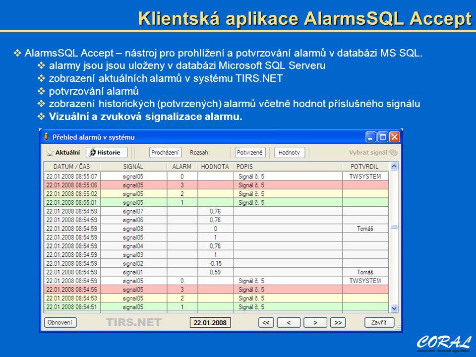 AlarmsSQL Accept – nástroj pro prohlížení a potvrzování alarmů v databázi MS SQL.  alarmy jsou jsou uloženy v databázi Microsoft SQL Serveru  zobr