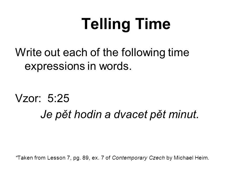 Telling Time 1. 3:04
