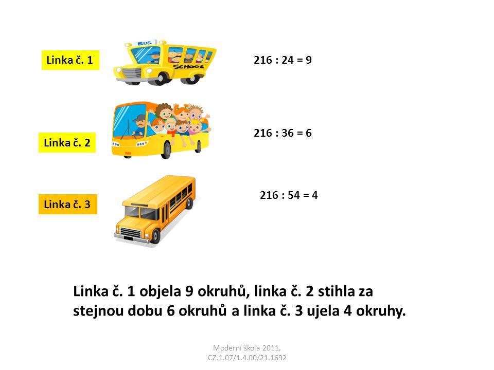 Moderní škola 2011, CZ.1.07/1.4.00/21.1692 Linka č. 1 objela 9 okruhů, linka č. 2 stihla za stejnou dobu 6 okruhů a linka č. 3 ujela 4 okruhy. Linka č