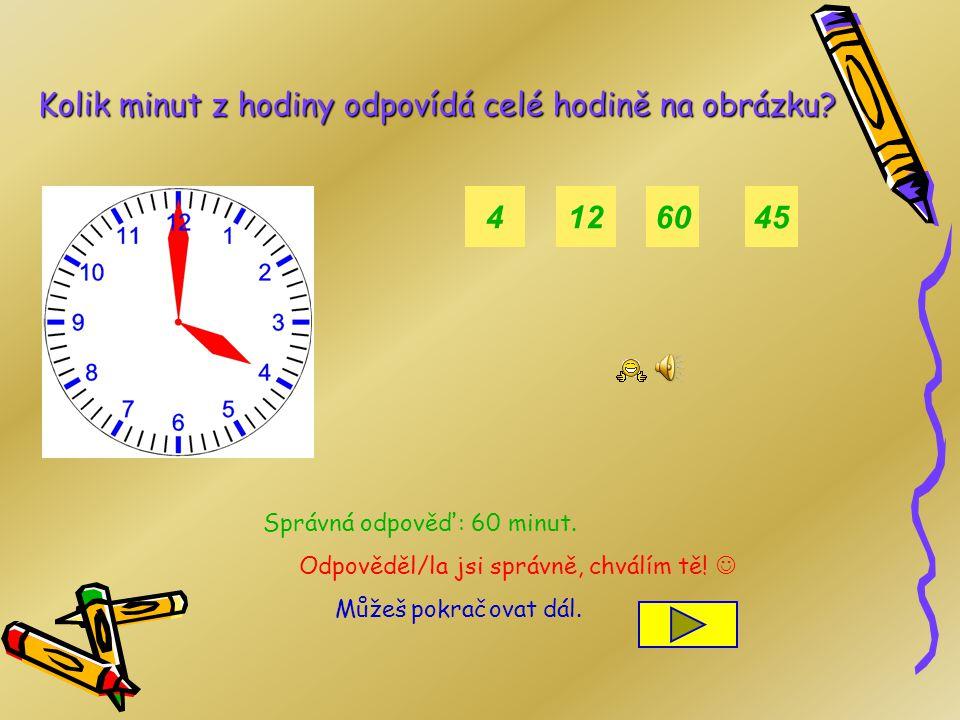 SHRNUTÍ Každá čtvrthodina odpovídá určitému počtu minut: Čtvrt = 15 minut z celé hodiny Půl = 30 minut z celé hodiny Tři čtvrtě = 45 minut z celé hodi