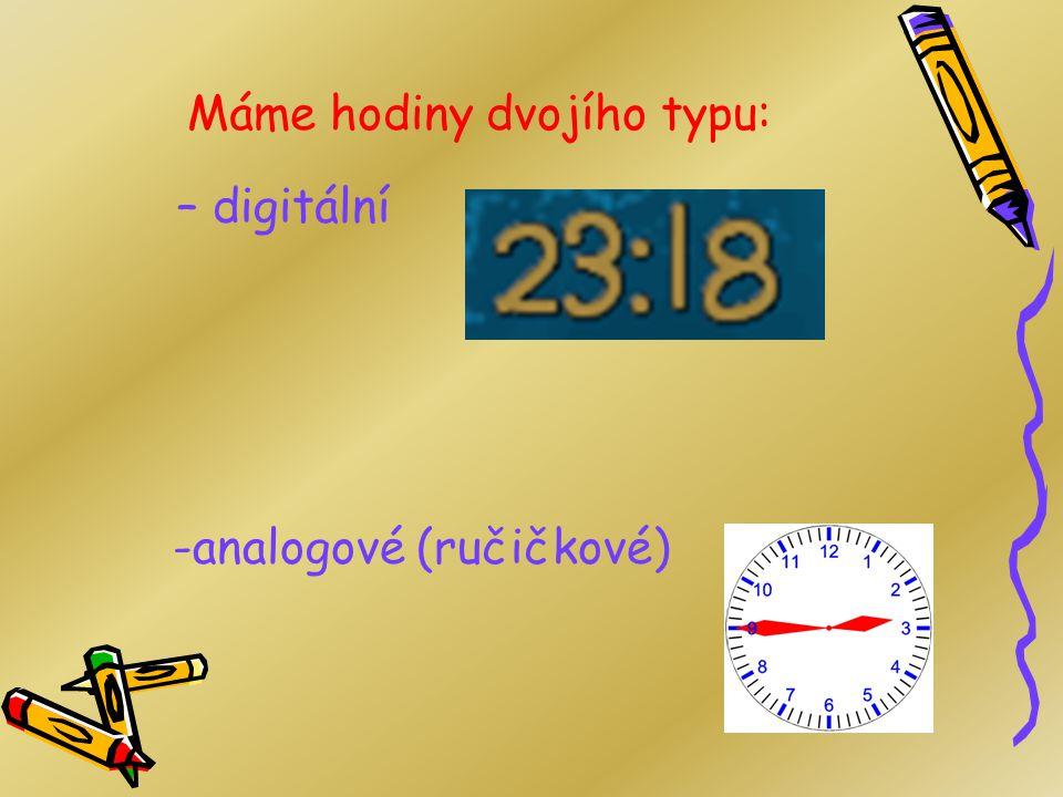 Opakování – Co už znám? 1)Kolik hodin má 1 den? 24 2)Z čeho se skládá hodina? z minut 3)Kolik minut uběhne za hodinu? 60 4)Čím měříme čas? hodiny, hod