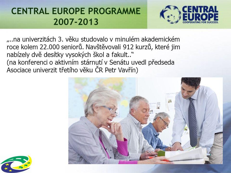 "CENTRAL EUROPE PROGRAMME 2007-2013 ""..na univerzitách 3."