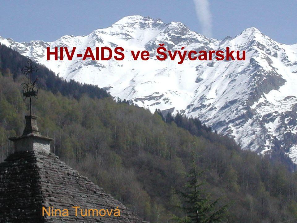 HIV-AIDS ve Švýcarsku Nina Tumová