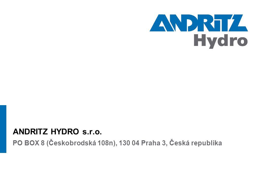 ANDRITZ HYDRO s.r.o. PO BOX 8 (Českobrodská 108n), 130 04 Praha 3, Česká republika