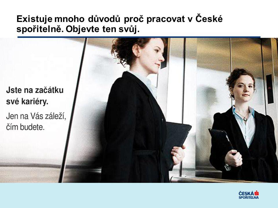 Existuje mnoho důvodů proč pracovat v České spořitelně. Objevte ten svůj.