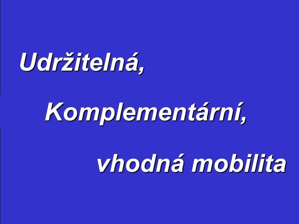 Udržitelná, Komplementární, vhodná mobilita