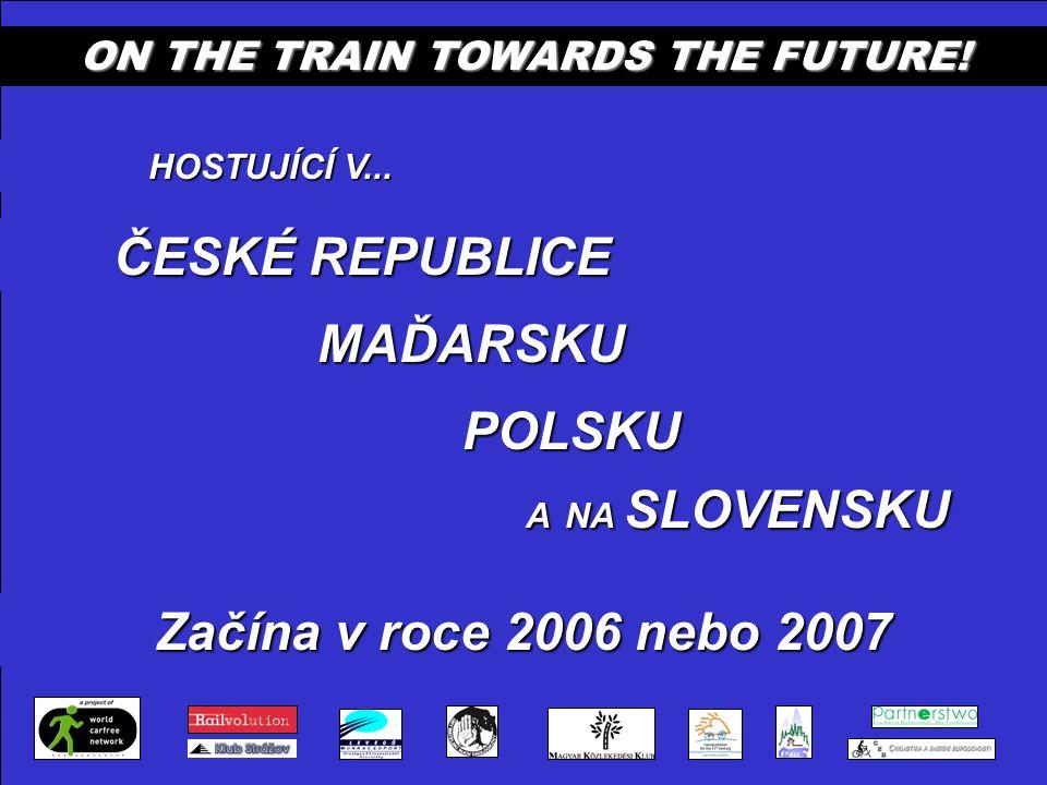 ON THE TRAIN TOWARDS THE FUTURE.