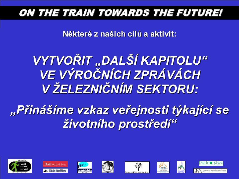 ON THE TRAIN TOWARDS THE FUTURE! PŘEDÁVÁNÍ VÝZKUMŮ Z VÝCHODU NA ZÁPAD