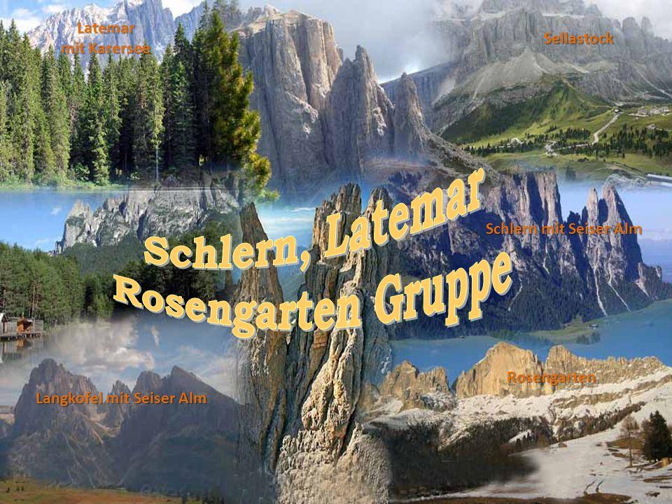 Rosengarten Latemar mit Karersee Sellastock Langkofel mit Seiser Alm Schlern mit Seiser Alm