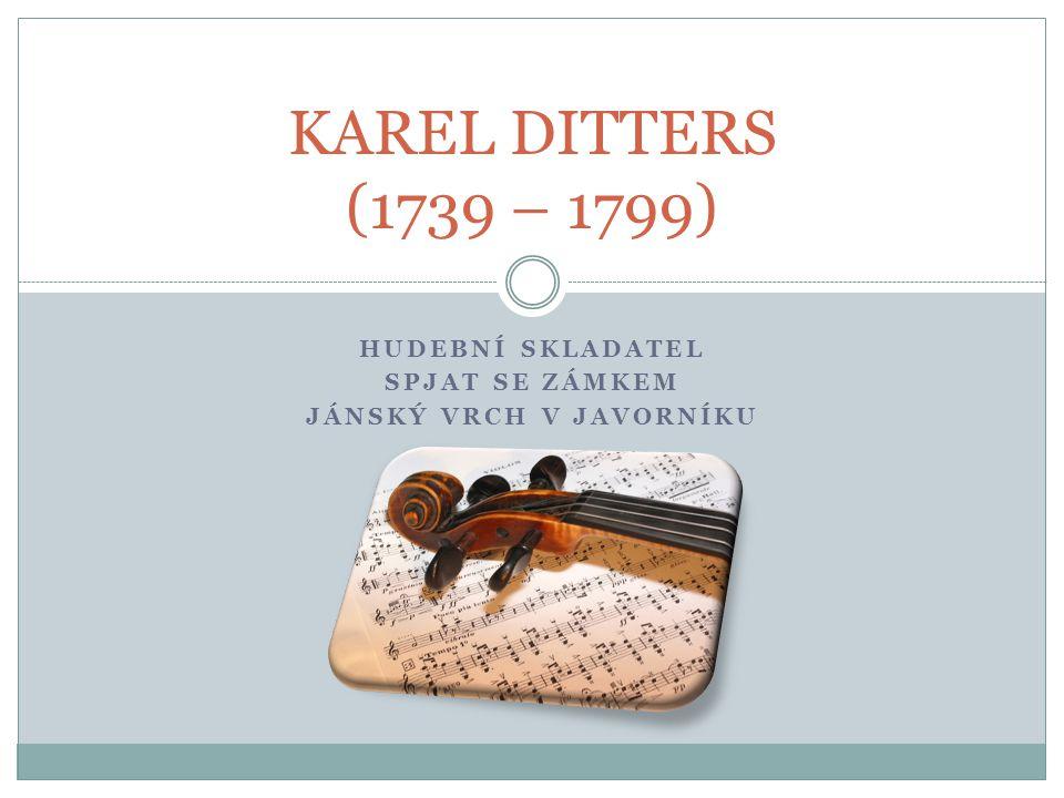 K.Ditters - stručně o životě narozen 2. 11.