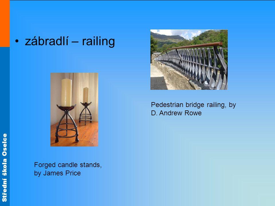 Střední škola Oselce zábradlí – railing Pedestrian bridge railing, by D.
