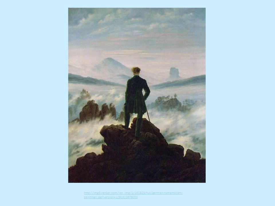 http://img3.ranker.com/list_img/1/161829/full/german-romanticism- paintings.jpg?version=1291822678000