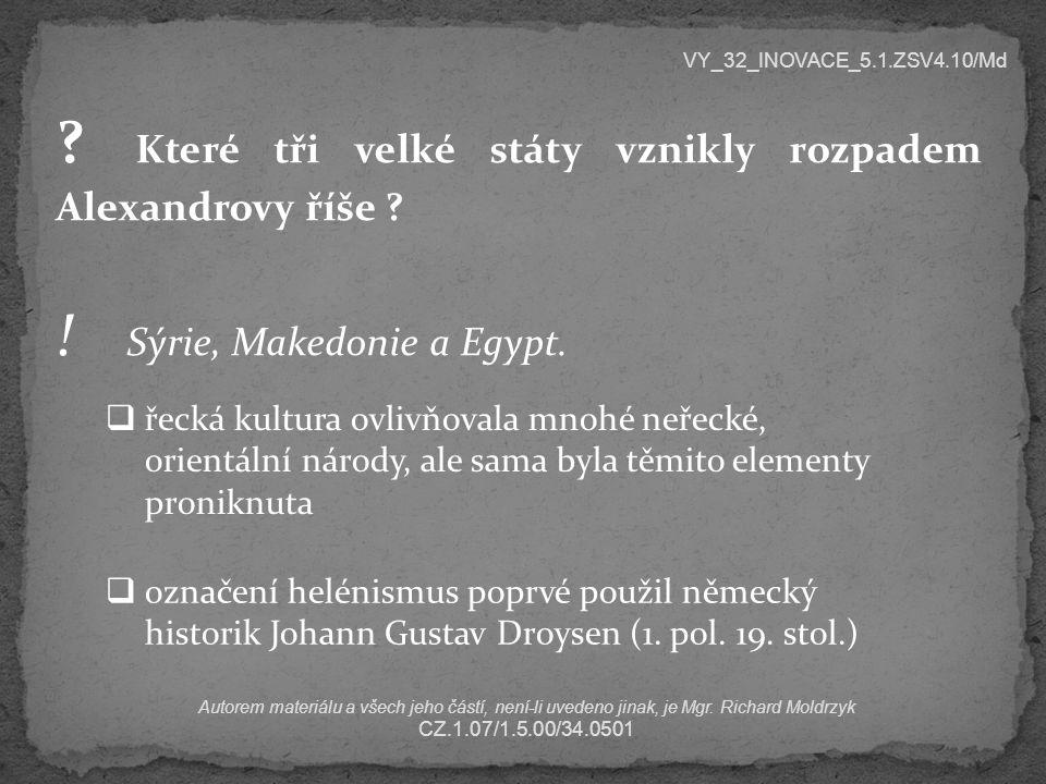  hlavní téma filozofie té doby – etika jednotlivce a jeho začlenění do státu a společnosti  centrum filozofie se přesunulo z Řecka do Říma  nejvýznamnějšími filozofickými představiteli byli Římané (přestože hlavní filozofické systémy tohoto období vznikly v Řecku)  filozofickými vzory byli především Sókratés a Platón VY_32_INOVACE_5.1.ZSV4.10/Md Autorem materiálu a všech jeho částí, není-li uvedeno jinak, je Mgr.