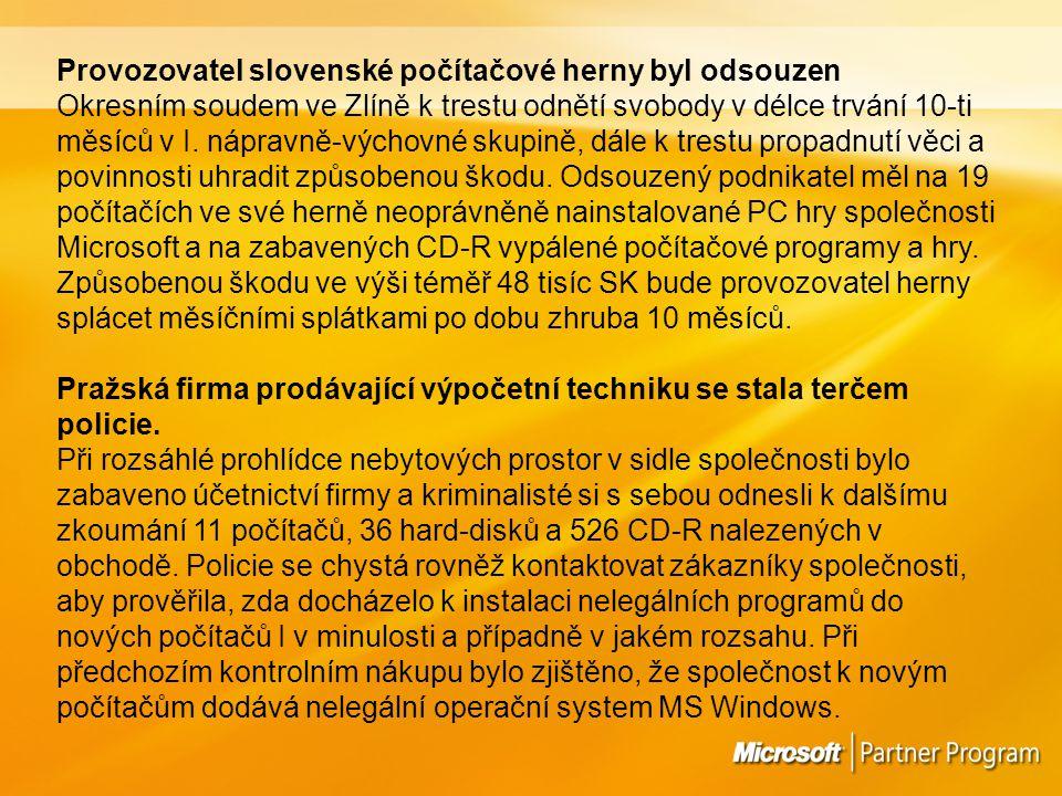 Provozovatel slovenské počítačové herny byl odsouzen Okresním soudem ve Zlíně k trestu odnětí svobody v délce trvání 10-ti měsíců v I.