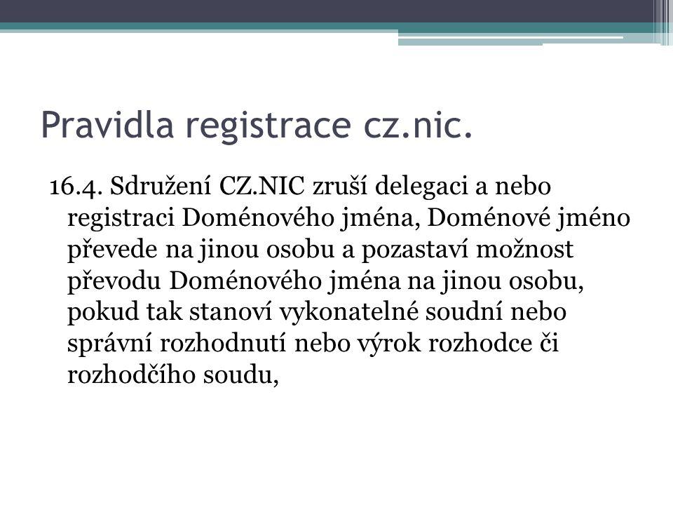 Pravidla registrace cz.nic.16.4.