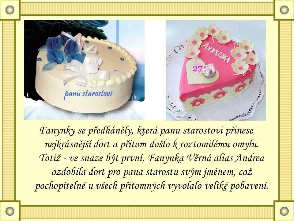 Fanynky se předháněly, která panu starostovi přinese nejkrásnější dort a přitom došlo k roztomilému omylu.