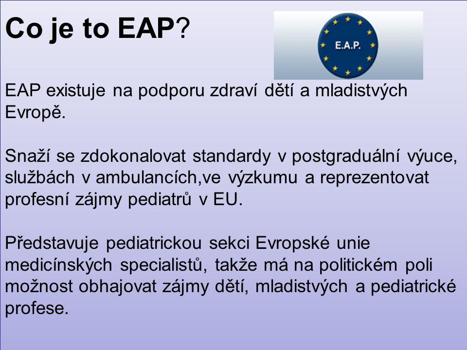 Co je to EAP. EAP existuje na podporu zdraví dětí a mladistvých Evropě.