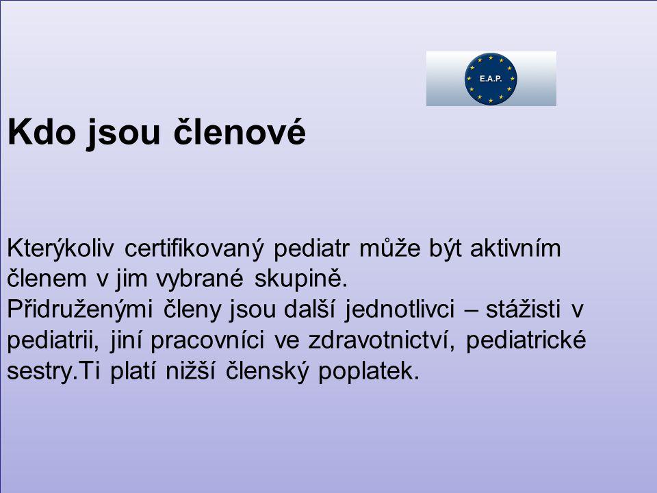 Kdo jsou členové Kterýkoliv certifikovaný pediatr může být aktivním členem v jim vybrané skupině.