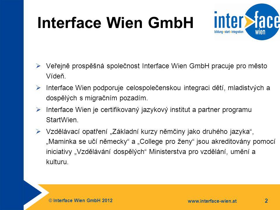 """© Interface Wien GmbH 2012 www.interface-wien.at 13 Počáteční doprovod pro osoby s právem na azyl a osoby se subsidiárním právem na ochranu Úkoly a nabídka časově omezený integrační doprovod do délky až dvou let v následujících oblastech: zajištění existence, bydlení, práce, jazyk, vzdělání, zdraví, sociální oblast projekt """"MoWien – mobilní doprovod při bydlení ve Vídni * """"PŽO pro ženy – poradenství pro životní orientaci pro ženy ** * Tento projekt je spolufinancován z Evropského fondu pro uprchlíky."""