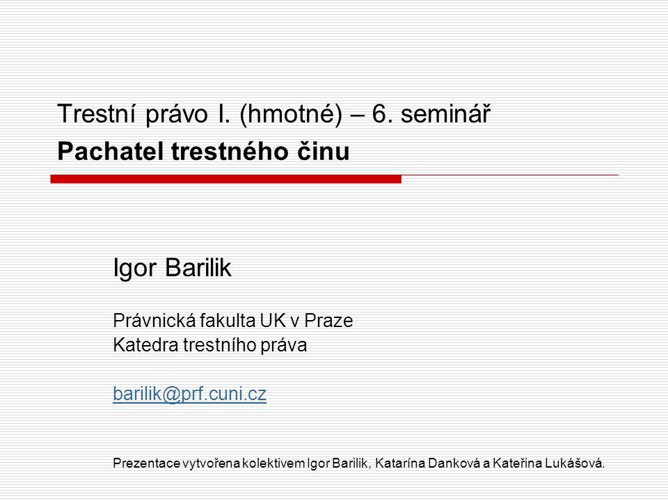 Trestní právo I.(hmotné) – 6.