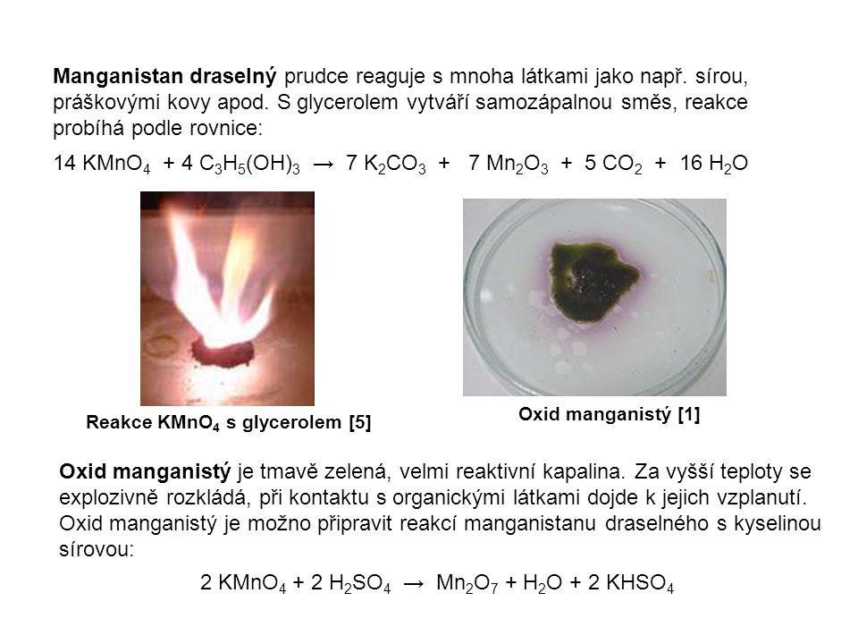 Manganistan draselný prudce reaguje s mnoha látkami jako např. sírou, práškovými kovy apod. S glycerolem vytváří samozápalnou směs, reakce probíhá pod