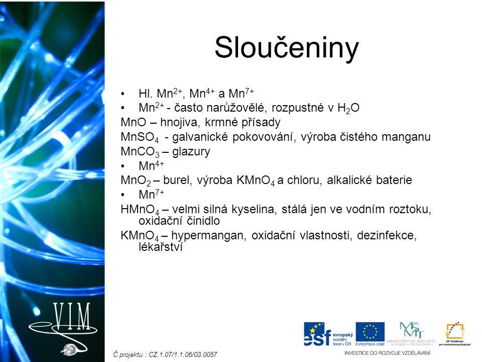 Č.projektu : CZ.1.07/1.1.06/03.0057 Sloučeniny Hl.