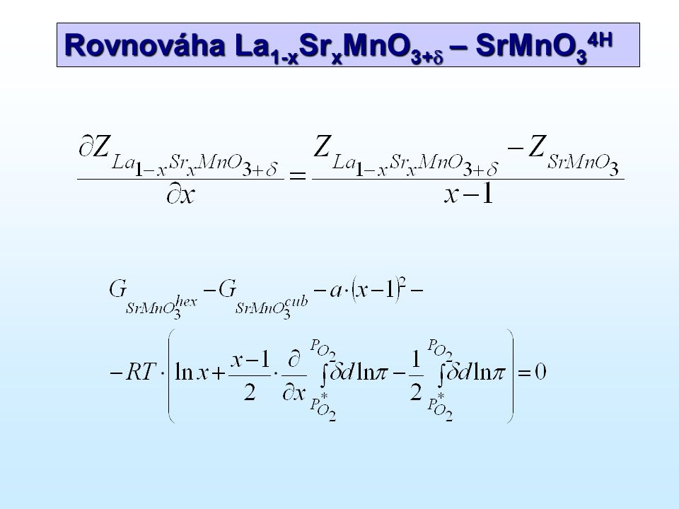 Rovnováha La 1-x Sr x MnO 3+  – SrMnO 3 4H