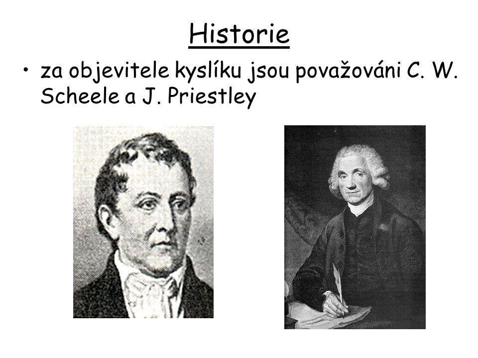 Historie za objevitele kyslíku jsou považováni C. W. Scheele a J. Priestley