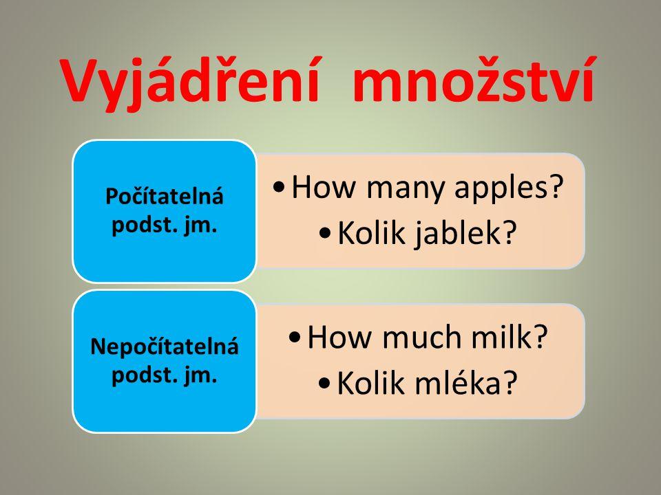 Vyjádření množství How many apples. Kolik jablek.