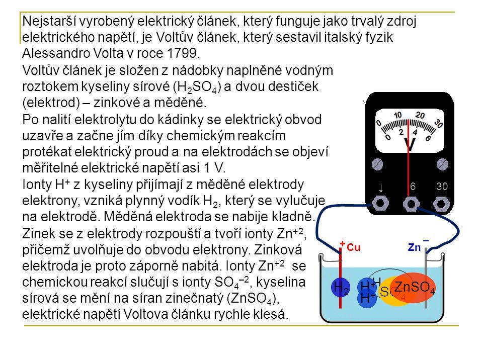 Nejstarší vyrobený elektrický článek, který funguje jako trvalý zdroj elektrického napětí, je Voltův článek, který sestavil italský fyzik Alessandro V