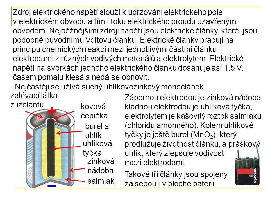 Zdroj elektrického napětí slouží k udržování elektrického pole v elektrickém obvodu a tím i toku elektrického proudu uzavřeným obvodem. Nejběžnějšími
