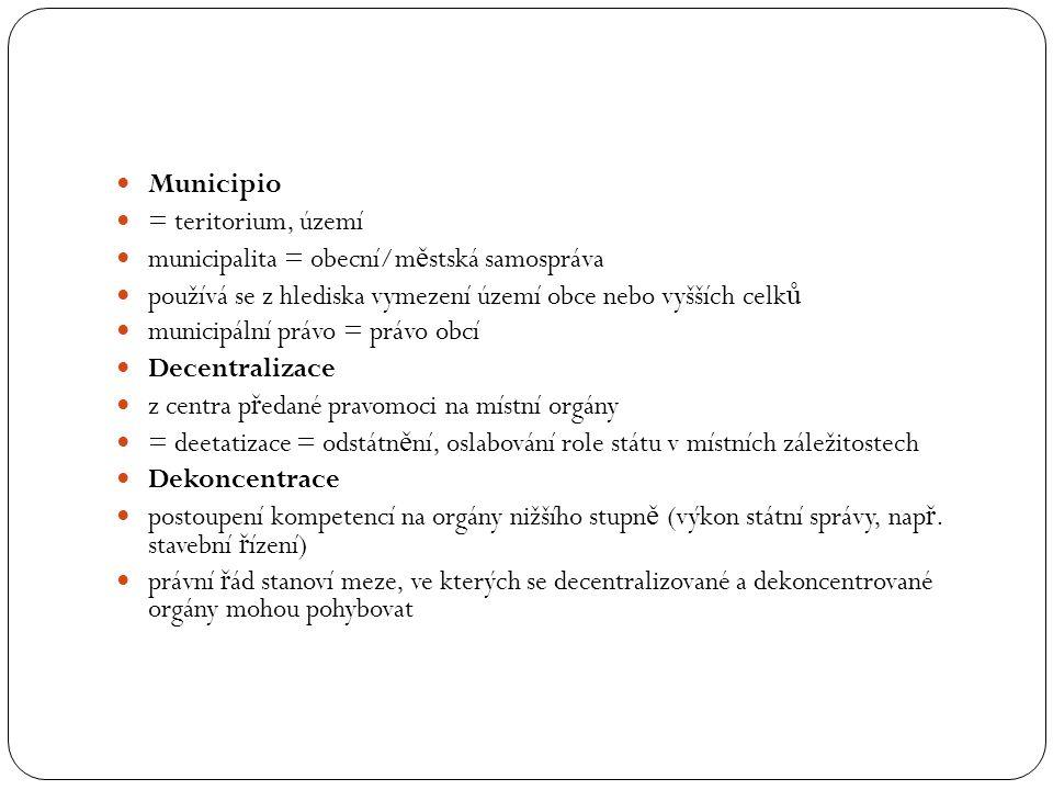 Municipio = teritorium, území municipalita = obecní/m ě stská samospráva používá se z hlediska vymezení území obce nebo vyšších celk ů municipální prá