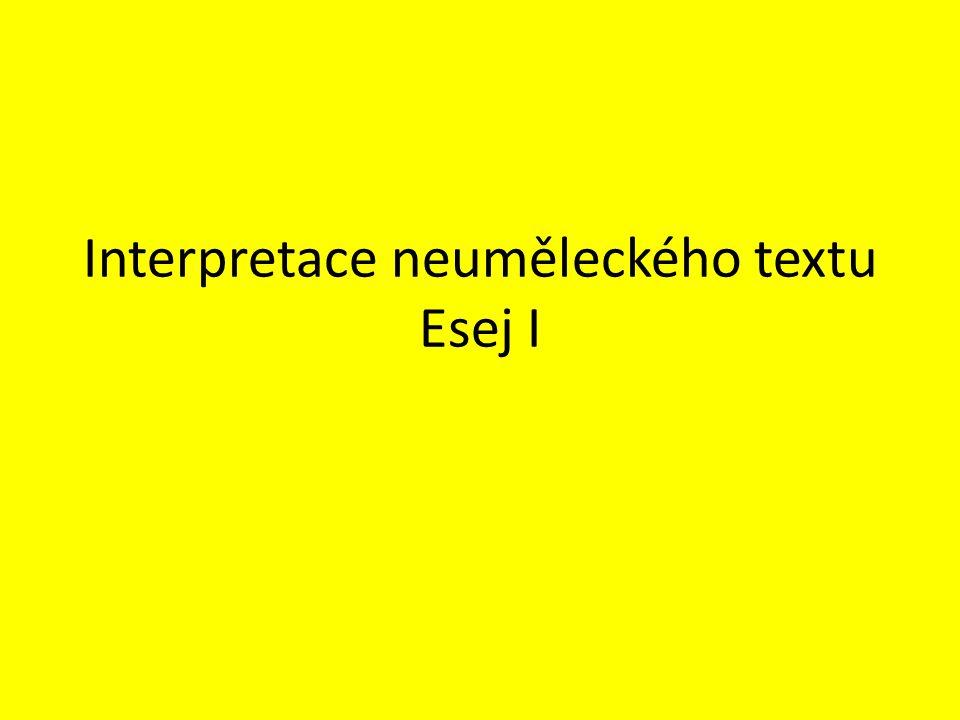 Interpretace neuměleckého textu Esej I