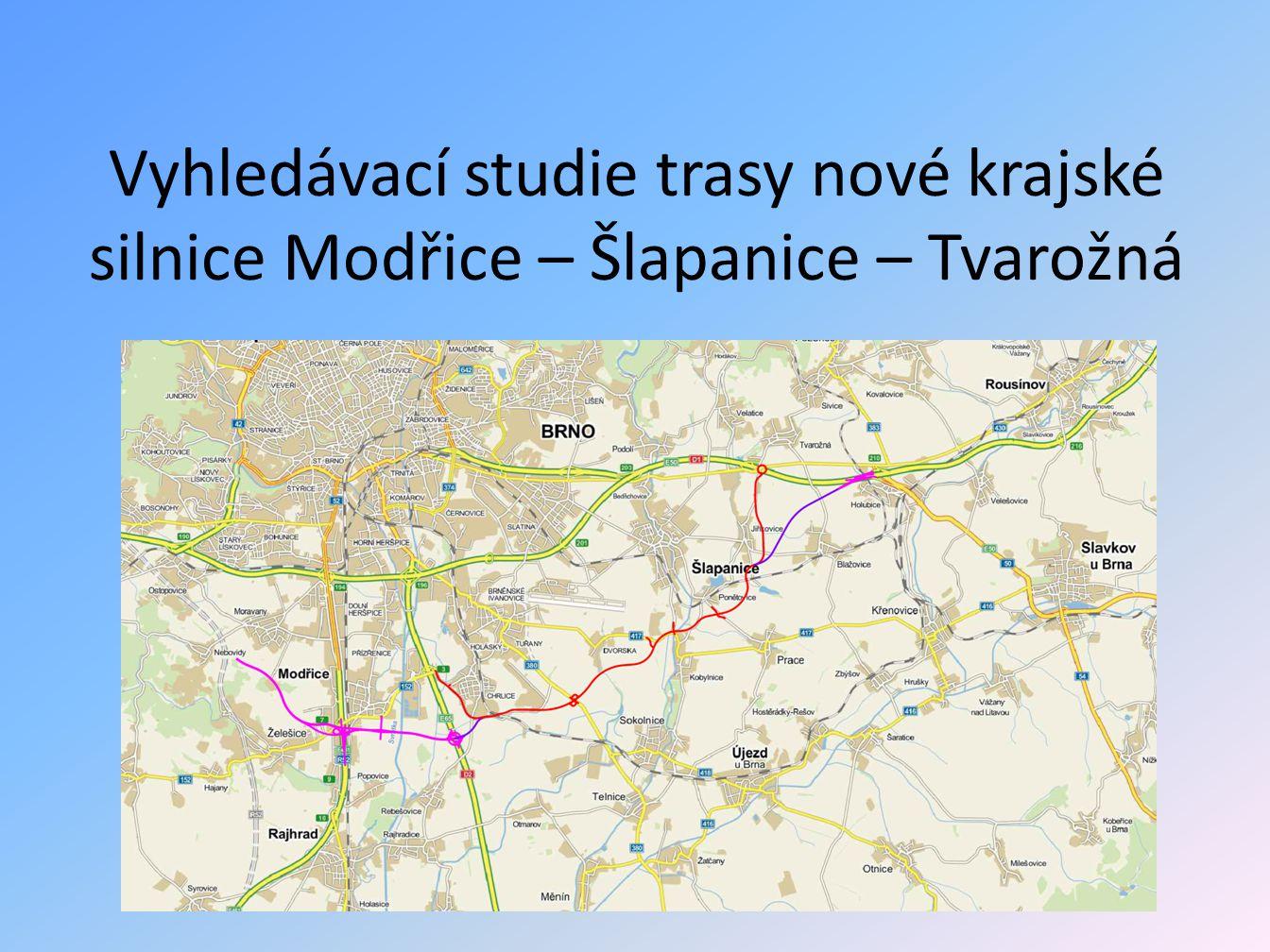Vyhledávací studie trasy nové krajské silnice Modřice – Šlapanice – Tvarožná