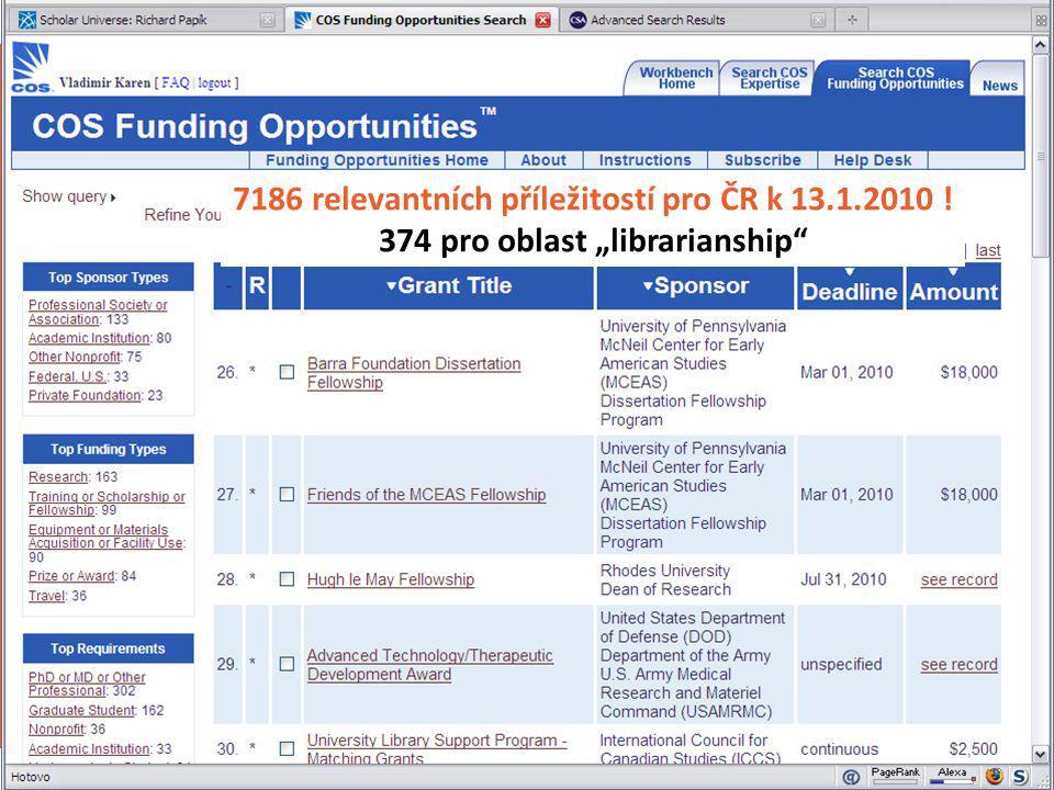 """COS Funding Opportunities - ukázka 7186 relevantních příležitostí pro ČR k 13.1.2010 ! 374 pro oblast """"librarianship"""""""