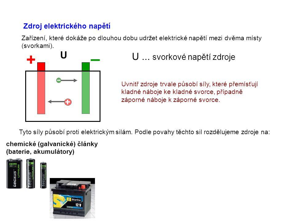 Zdroj elektrického napětí Zařízení, které dokáže po dlouhou dobu udržet elektrické napětí mezi dvěma místy (svorkami).