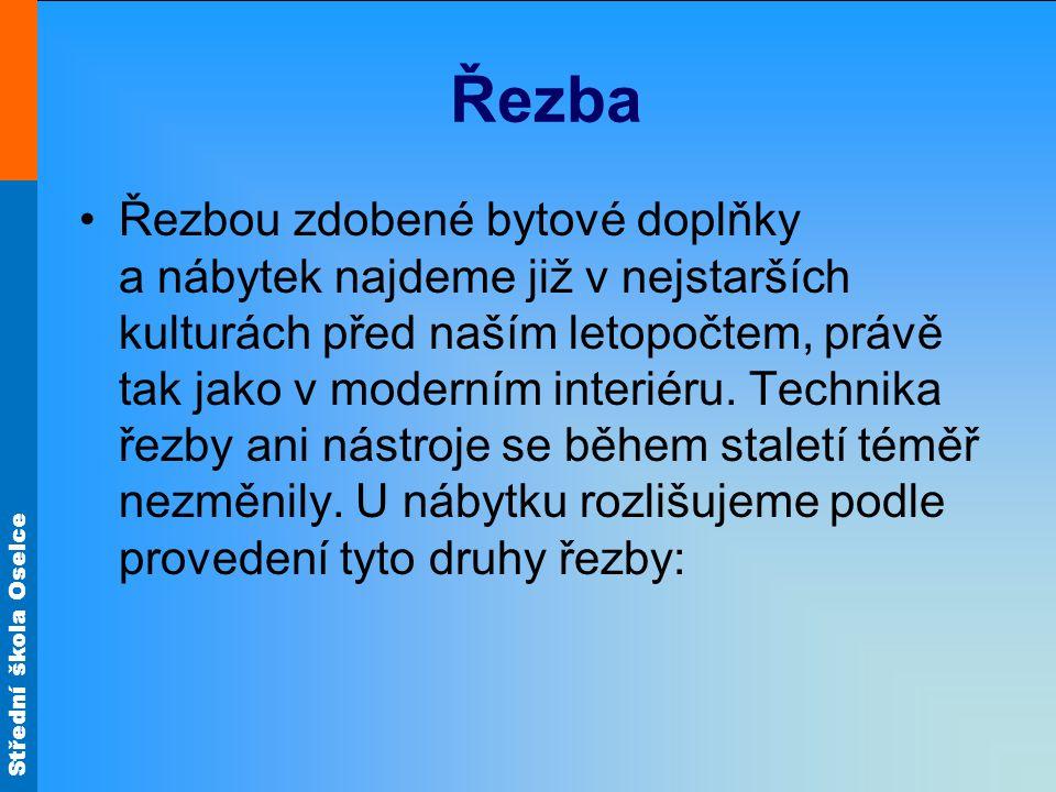 Střední škola Oselce Vrubořez = řezba do hloubky.
