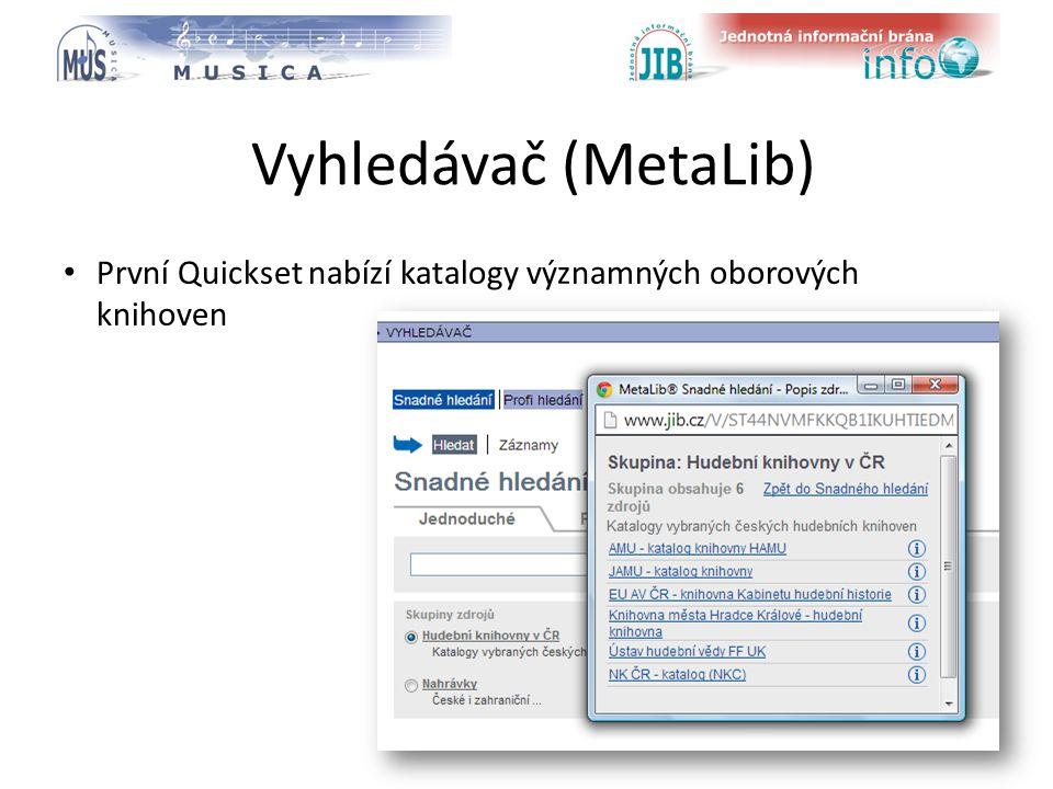 logo oborové brány Vyhledávač (MetaLib) První Quickset nabízí katalogy významných oborových knihoven