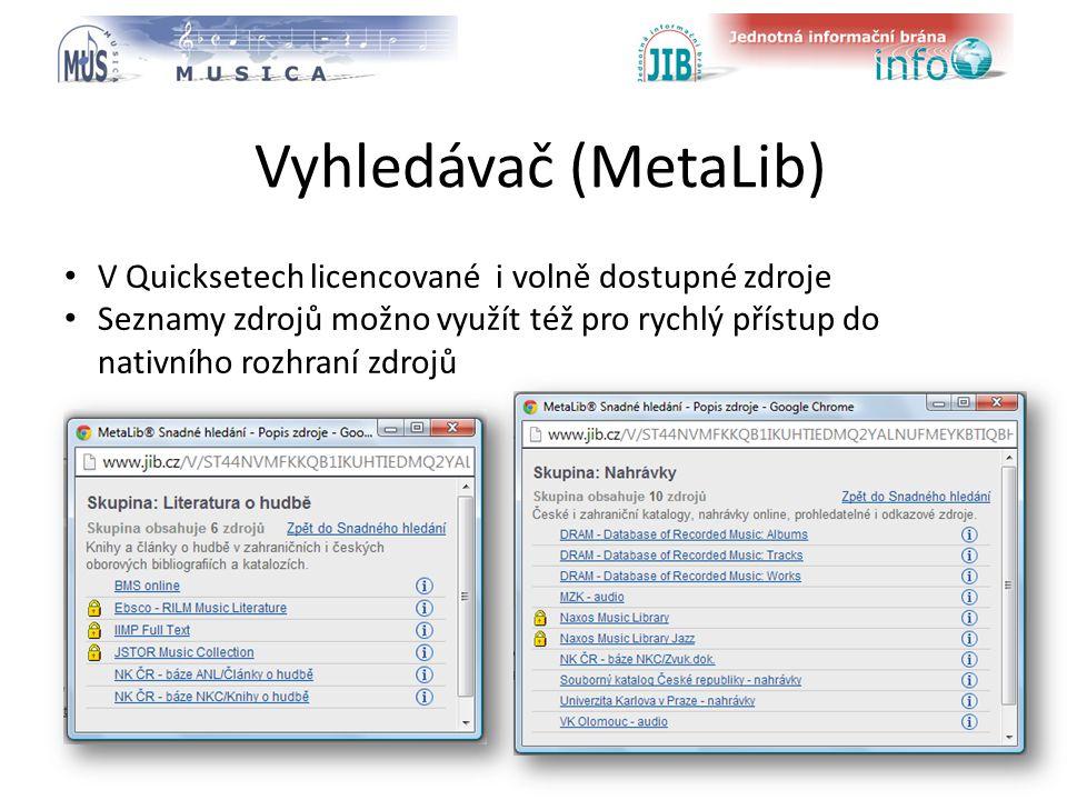 logo oborové brány Vyhledávač (MetaLib) V Quicksetech licencované i volně dostupné zdroje Seznamy zdrojů možno využít též pro rychlý přístup do nativního rozhraní zdrojů