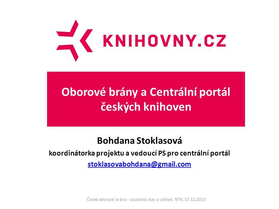 Dílčí cíle Vytvořit silný portál jako základní stavební kámen pro zajištění přístupu do celého systému knihoven (PS pro CP, vedoucí B.