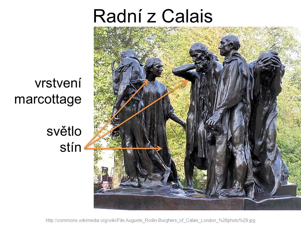 Radní z Calais http://commons.wikimedia.org/wiki/File:Auguste_Rodin-Burghers_of_Calais_London_%28photo%29.jpg