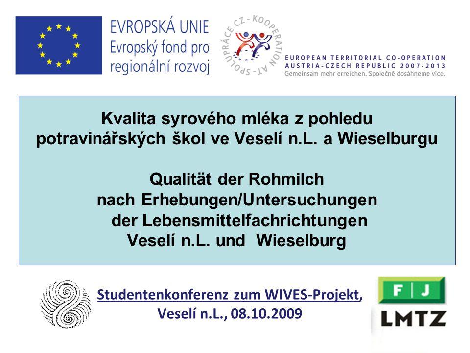 1 Kvalita syrového mléka z pohledu potravinářských škol ve Veselí n.L. a Wieselburgu Qualität der Rohmilch nach Erhebungen/Untersuchungen der Lebensmi