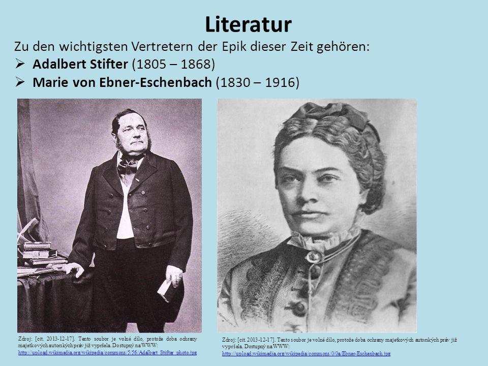 Zu den wichtigsten Vertretern der Epik dieser Zeit gehören:  Adalbert Stifter (1805 – 1868)  Marie von Ebner-Eschenbach (1830 – 1916) Literatur Zdro