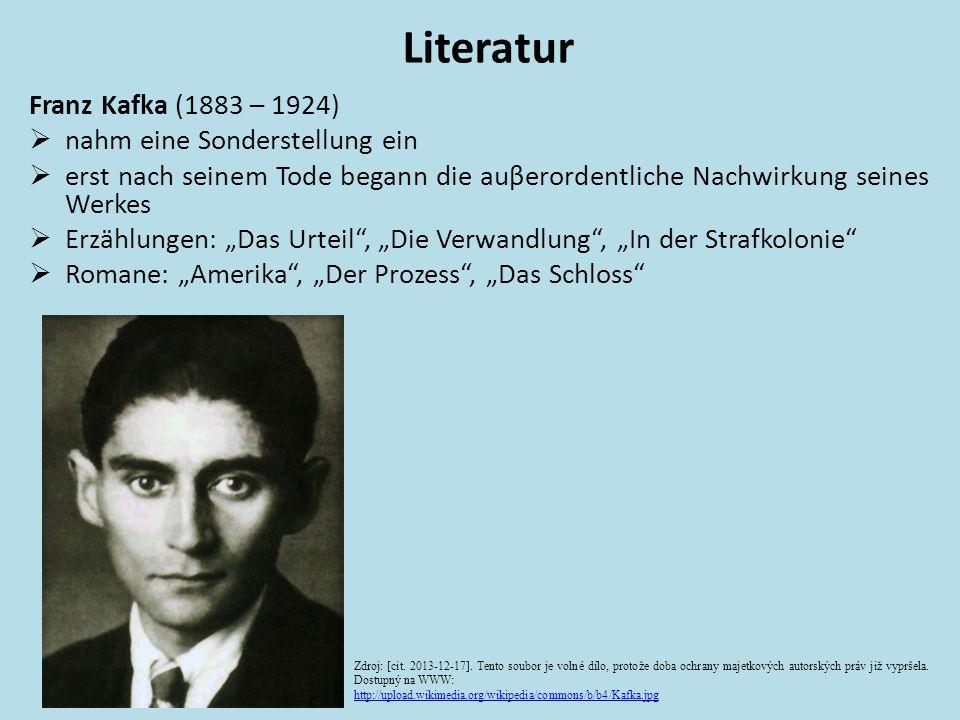 Literatur Franz Kafka (1883 – 1924)  nahm eine Sonderstellung ein  erst nach seinem Tode begann die auβerordentliche Nachwirkung seines Werkes  Erz